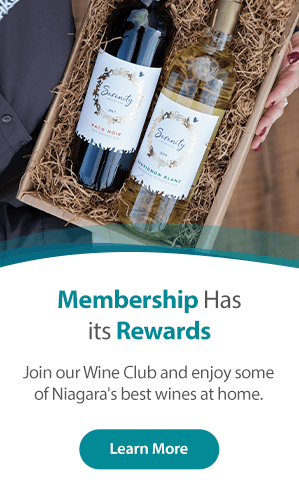 Join our Wine Club and enjoy some of Niagara's best wines.