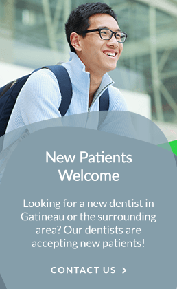 New Patients, Gatineau Dentist