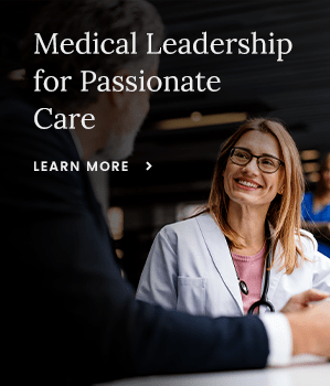 Message: Medical Leadership For Passionate Care