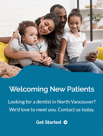 New Patients, North Vancouver Dentist